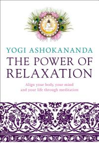 The Power of Relaxation PDF