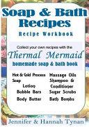 Thermal Mermaid's Artisan Soap Maker Workbook