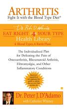 Arthritis  Fight it with the Blood Type Diet PDF