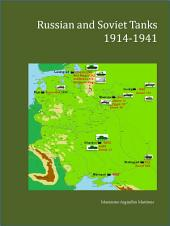 Russian and Soviet Tanks 1914-1941