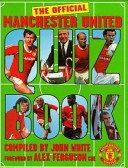 The Official Manchester United Quiz Book