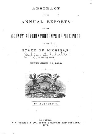 Abstract of the Reports of the Superintendents of the Poor in the State of Michigan