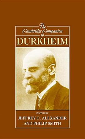 The Cambridge Companion to Durkheim PDF
