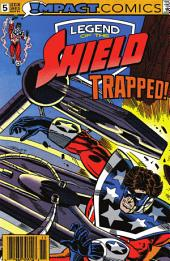 The Legend of The Shield: Impact #5