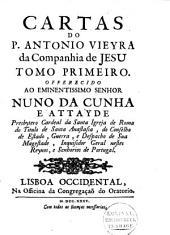 Cartas do P. Ant. Vieyra da Companhia de Jesu: Volume 1
