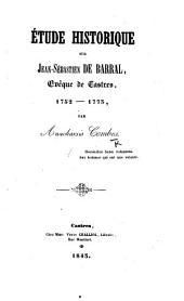 Étude historique sur Jean-Sébastien de Barral, évêque de Castres, 1752-1773