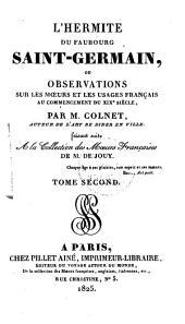 L'hermite du faubourg Saint-Germain, ou Observations sur les moeurs et les usages français au commencement du XIXe siècle: Volume2
