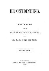De ontbinding: een woord tot de Nederlandsche kiezers