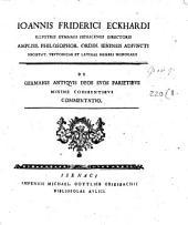 De Germanis antiquis deos suos parietibus minime cohibentibus commentatio
