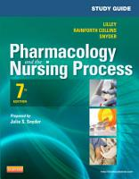 Study Guide for Pharmacology and the Nursing Process PDF