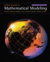 A First Course in Mathematical Modeling: Edition 4
