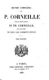 Oeuvres complètes de P. Corneille: Volume3