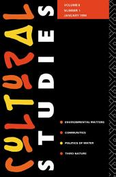Cultural Studies: Volume 8, Issue 1