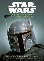 The Best of Star Wars Insider Volume 10: Rogues, Scoundrels and Bounty Hunters