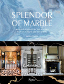Download Splendor of Marble  Marvelous Spaces by the Worlds Top Architects and Designers Book