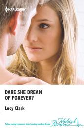 Dare She Dream of Forever?