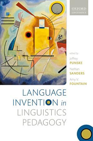 Language Invention in Linguistics Pedagogy PDF