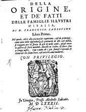 Della origine et de'fatti delle famiglie illustri d'Italia