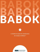 Le Guide du Business Analysis Body of Knowledge    Guide BABOK