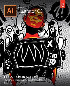 Adobe Illustrator CC Classroom in a Book  2019 Release