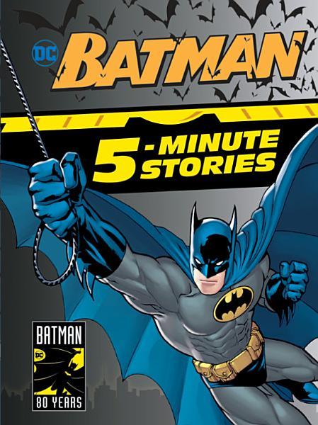 Download Batman 5 Minute Stories  DC Batman  Book