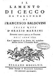 Il lamento di Cecco da Varlungo di Francesco Baldovini colle note d'Orazio Marrini