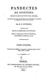 Pandectae Justinianeae, in novum ordinem digestae: cum legibus Codicis et Novellis, quae jus Pandectarum confirmant, explicant aut aborgant, Volume18