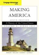 Cengage Advantage Books  Making America  A History of the United States  Volume 2  Since 1865 PDF