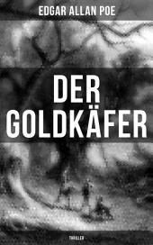 Der Goldkäfer: Thriller: Mystery-Krimi