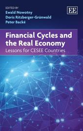 Financial Cycles and the Real Economy: Lessons for CESEE Countries