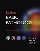Robbins Basic Pathology E-Book: Edition 10
