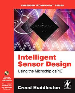 Intelligent Sensor Design Using the Microchip dsPIC