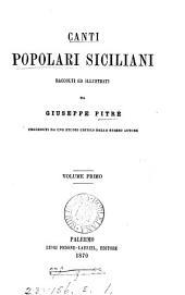 Biblioteca delle tradizioni popolari siciliane, per cura di G. Pitrè: Volume 1