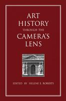 Art History Through the Camera s Lens PDF