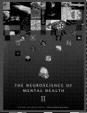 The Neuroscience of Mental Health