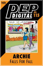Pep Digital Vol. 115: Archie Falls for Fall
