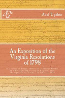 An Exposition of the Virginia Resolutions of 1798 PDF