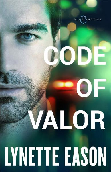 Code of Valor  Blue Justice Book  3
