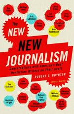 The New New Journalism