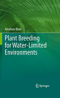 Plant Breeding for Water Limited Environments PDF