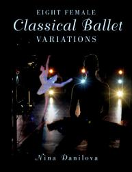 Eight Female Classical Ballet Variations Book PDF