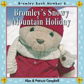 Bromley's Snowy Mountain Holiday