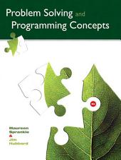 Problem Solving and Programming Concepts: Edition 9