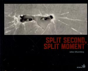 Split Second  Split Moment PDF