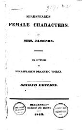 Shakespeare's Female Characters: An Appendix to Shakespeare's Dramatic Works