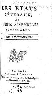 Des Etats généraux et autres assemblées nationales: Volume14