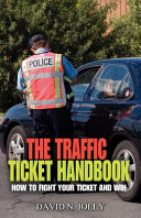 The Traffic Ticket Handbook