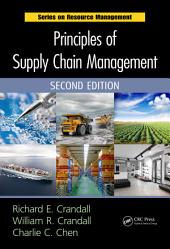 Principles of Supply Chain Management, Second Edition: Edition 2