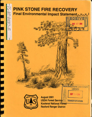 Kootenai National Forest  N F    Pink Stone Fire Recovery and Associated Activities