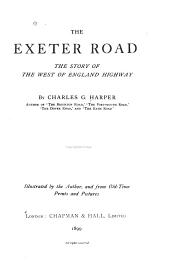 The Exeter road: the story of the west of England highway